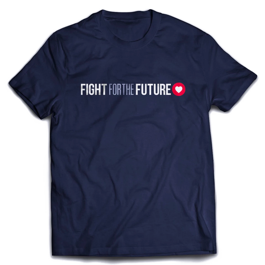 Fight for the Future, T-Shirt