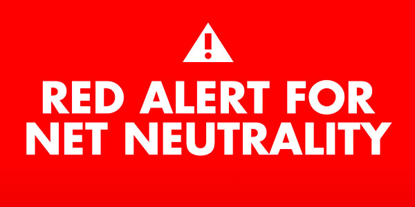 "The text ""Red Alert for Net Neutrality"""